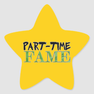 Part-Time Fame Star Sticker