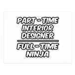 Part-Time Interior Designer...Full-Time Ninja Postcard