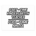 Part-Time Kindergarten Teacher...Full-Time Ninja Postcards