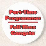 Part-Time Programmer .. Full-Time Gangsta Beverage Coaster