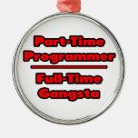 Part-Time Programmer .. Full-Time Gangsta Christmas Ornaments