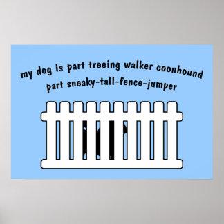 Part Treeing Walker Coonhound Part Fence-Jumper Poster