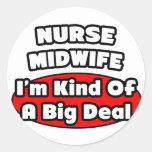 Partera de la enfermera. Gran cosa Etiquetas Redondas