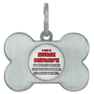 Partera divertida de la enfermera Altamente Placa De Nombre De Mascota