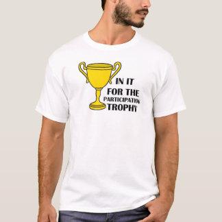 Participation Trophy T-Shirt