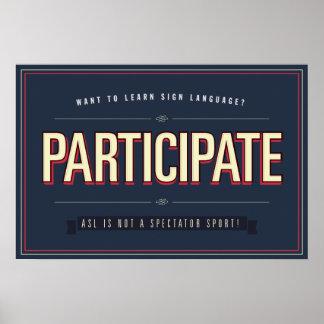 Participe. Poster de la clase del ASL…