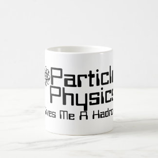 Particle Physics Gives Me A Hadron Classic White Coffee Mug