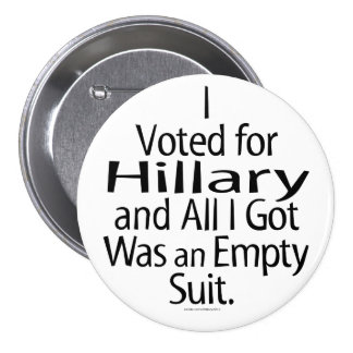 Partidario contrariedad de Hillary Pin Redondo De 3 Pulgadas