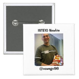 Partidario del Newbie ISTE10 Pin Cuadrada 5 Cm