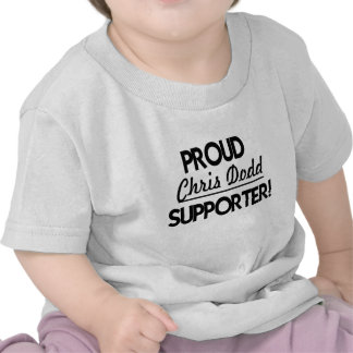 ¡Partidario orgulloso de Chris Dodd! Camisetas