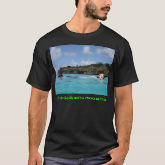Partly cloudy with a chance to chill T-Shirt