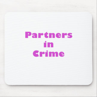 Partners in Crime Mousepads