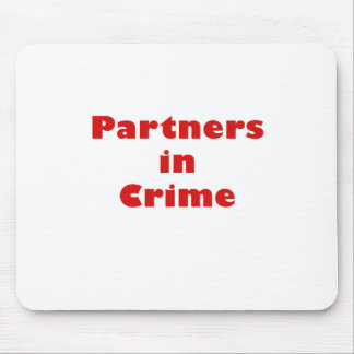 Partners in Crime Mousepad