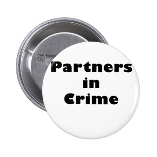 Partners in Crime Pinback Button