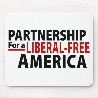 Partnership for a Liberal-Free America Mouse Pad