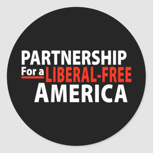Partnership for a Liberal-Free America Round Sticker