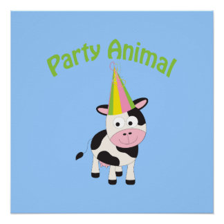 Party Animal cow Poster