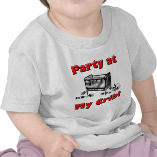 Party at my Crib! Tshirts