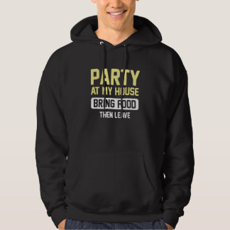Party At My House Pullover