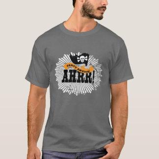 Party Aweigh! Arrrr! - Pirate Sayings T-Shirt
