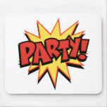 Party Bang Mouse Pad