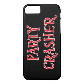 Party Crasher iPhone 8/7 Case