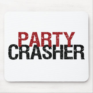 Party Crasher Mouse Pad