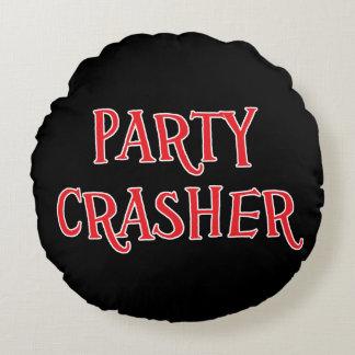Party Crasher Round Pillow
