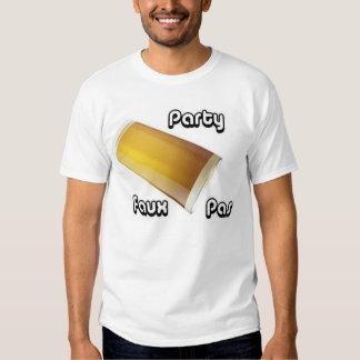 Party Faux Pas Shirt