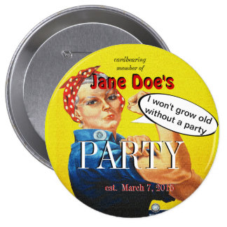 Party Favor for Rosie the Riveter Aging Protester Pinback Button