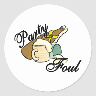 Party Foul Classic Round Sticker