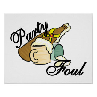 Party Foul Poster