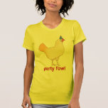 Party Fowl Tees