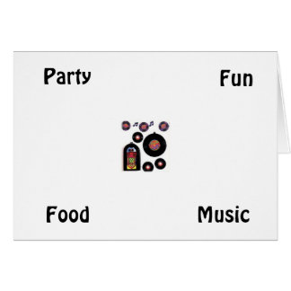 PARTY FUN FOOD MUSIC=PARTY INVITATION GREETING CARD