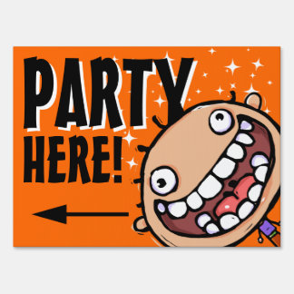 Party Here! Celebration. Reunion. Customizable Lawn Sign