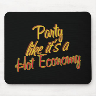 Party Hot Economy Mouse Pad
