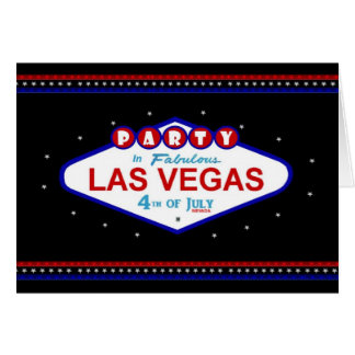 PARTY In Fabulous Las Vegas 4th of July Card
