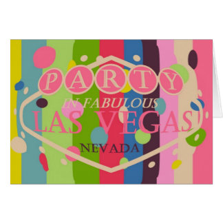 PARTY In Fabulous Las Vegas, Colorful Card