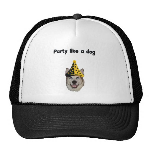 Party Like A Dog Trucker Hat