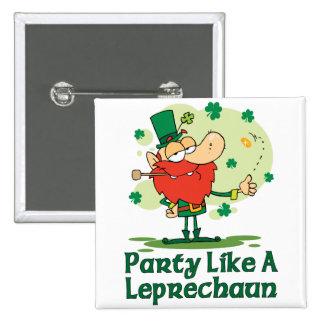 Party Like a Leprechaun Button