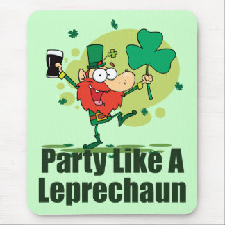 Party Like a Leprechaun Mouse Pad