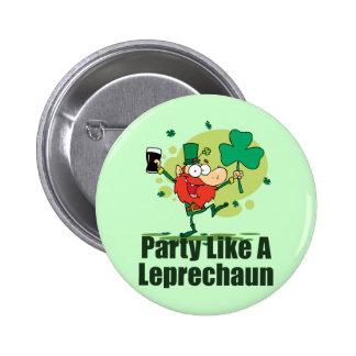 Party Like a Leprechaun Pinback Button