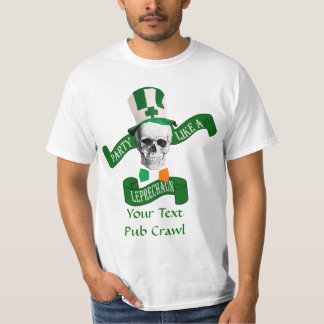 Party like a leprechaun St Patrick's T-Shirt