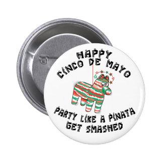 Party Like A Pinata Cinco de Mayo Button