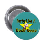 Party Like A Sock Star Pinback Button