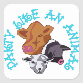 Party like an Animal Square Sticker