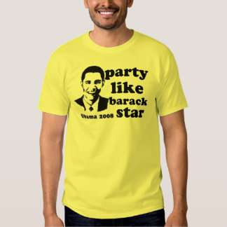 Party Like barack Star T Shirt