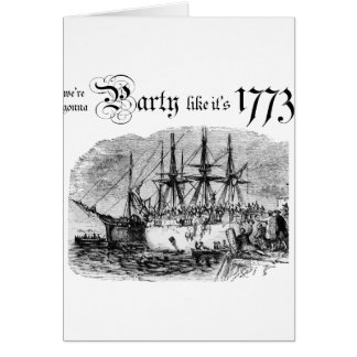 Party like It's 1773 Card