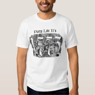Party Like It's 1773 Shirt