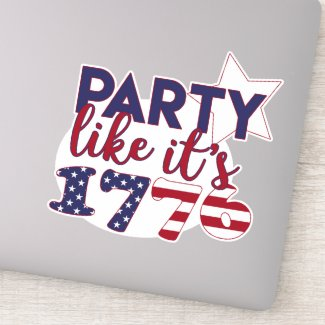 Party like it's 1776 - American Flag Typography Sticker